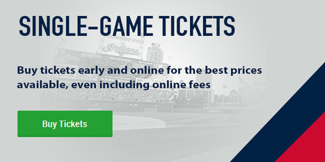 Cleveland Indians Tickets | CLOVER ENTERPRISES ''THE ENTERTAINMENT OF CHOICE'' | Scoop.it
