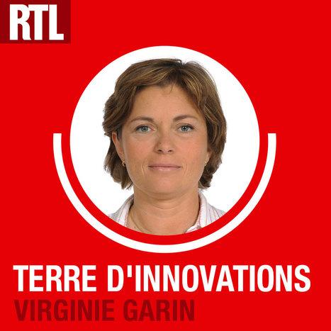 Ecouter, réécouter Terre d'innovations du 13-01-2014 : l'émission radio de Virginie Garinsur RTL.fr | Communiqu'Ethique sur l'idée selon laquelle changer le monde commence par se changer soi-même | Scoop.it