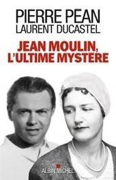 Jean Moulin, l'ultime mystère | J'écris mon premier roman | Scoop.it