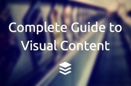 A Complete Guide to Creating Awesome Visual Content | Digital Curation for Teachers | Scoop.it