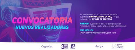 Festival Internacional de Cine por los Derechos Humanos - Bogotá   Cultura y turismo sustentable   Scoop.it