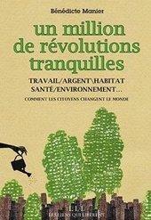Un million de révolutions tranquilles : comment les citoyens changent le monde | Wepyirang | Scoop.it