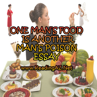 One man's meat is another man's poison essay. How to stay focused on writing a paper