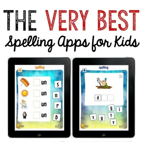 Best Spelling Apps for Kids | Everything iPads | Scoop.it