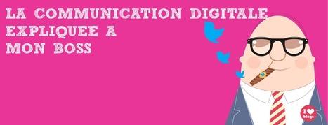 5 conseils pour les largués de la communication digitale   La communication digitale expliquée à mon boss   Social Media and web-marketing   Scoop.it