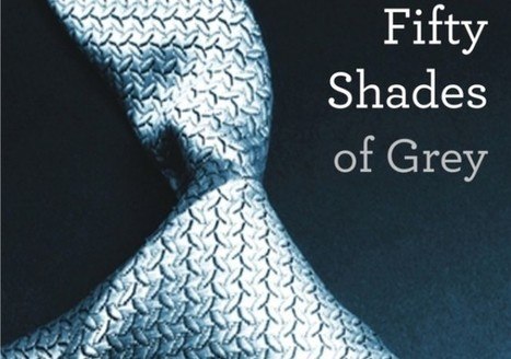 Insane facts about 50 Shades of Grey   Strange days indeed...   Scoop.it
