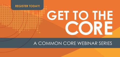 ASCD Webinars - Common Core FREE Webinar Series   Education Reformation   Scoop.it