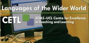 SOAS-UCL Centre for Excellence in Teaching and Learning Languages of the Wider World (LWW-CETL) | Computer Assisted Language Learning | Scoop.it