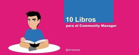 10 libros para el Community Manager | En la red | Scoop.it