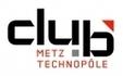 Portail entreprises Moselle | Réseaux entreprises | CCI Moselle- CLUB METZ TECHNOPOLE Presentation | AGOTTE News | Scoop.it
