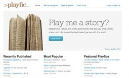 iLearn Technology » Blog Archive » Playfic: create, play and remix text-based games   Learning Games   Scoop.it