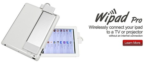 Wipad Pro | mrpbps iDevices | Scoop.it