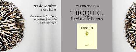 Presentación Nº 2 Revista Troquel, Miércoles, 30 de Octubre de 2013, 19,30 h., Madrid | MARATÓN DE CITAS | Scoop.it