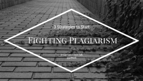 3 Steps to Fighting Plagiarism in Schools | Library-related | Scoop.it