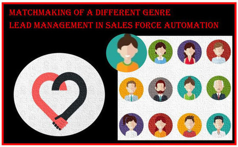 Matchmaking of a Different Genre – A Sales Manager turning Cupid | Mobile Sales Force Automation | Scoop.it