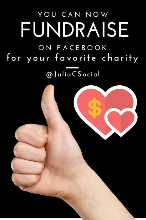 You Can Now Fundraise on Facebook for Your Favorite Charity | Nonprofits & Social Media | Scoop.it