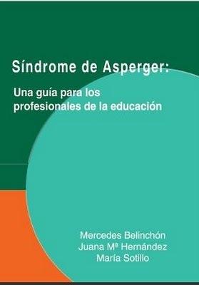 RIINEE MULTIVERSO: SÍNDROME DE ASPERGER: Una guía para los profesionales de la educación | Conocimiento libre y abierto- Humano Digital | Scoop.it