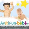 Avoir un bébé : Revue d'actualités et de presse