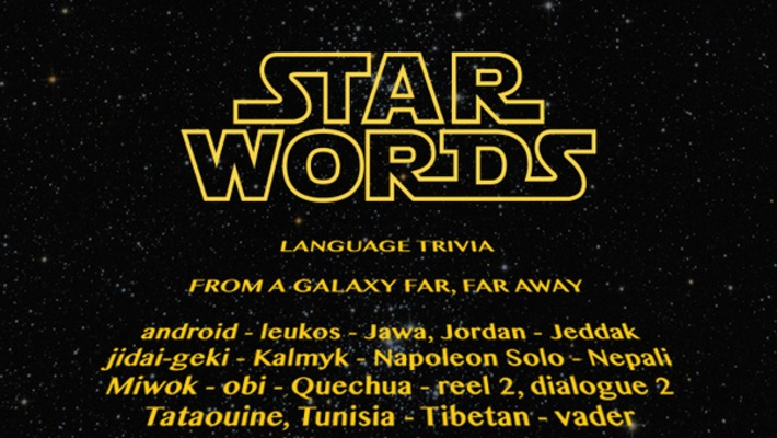 STAR WORDS: Language Trivia From A Galaxy Far, Far Away | The World of Indigenous Languages | Scoop.it