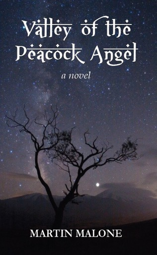 Writers' Corner: Martin Malone On Valley Of The Peacock Angel | The Irish Literary Times | Scoop.it