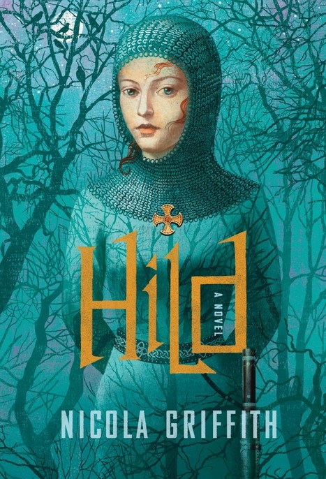 'Hild,' by Nicola Griffith - Washington Post | Gender, Media, and Culture | Scoop.it