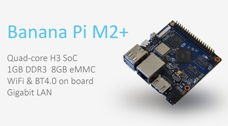 About BPI-M2+ (M2 plus) | BPI-M2+(M2 Plus)quad cord single board computer | ARM Turkey - Arm Board, Linux, Banana Pi, Raspberry Pi | Scoop.it