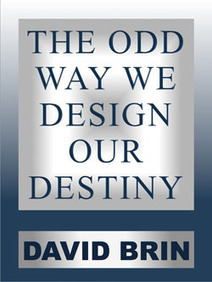 The Odd Way We Design Our Destiny | Looking Forward: Creating the Future | Scoop.it