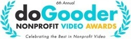 The DoGooder Nonprofit Video Contest is back and calling for your best 2011 nonprofit videos | Zealous Good Blog | Nonprofit Management | Scoop.it