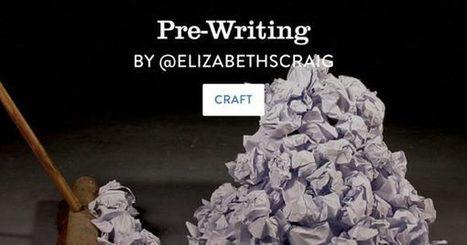 Pre-Writing - ElizabethSpannCraig.com | Writing Rightly | Scoop.it