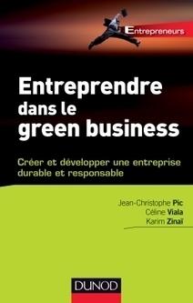 Entreprendre dans le green business - A paraître en janvier 2013 chez Dunod | Le flux d'Infogreen.lu | Scoop.it