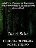 Smashwords — La bestia olvidada por el tiempo — A book by Daniel Salvo   Ciencia ficción, fantasía y terror... en Hispanoamérica   Scoop.it