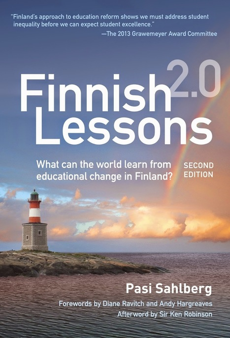 for the love of learning: Diane Ravitch's Forward for Finnish Lessons 2.0 | Leadership, Innovation, and Creativity | Scoop.it