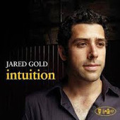 Music and More: Jared Gold - Intuition (Posi-Tone, 2013)   WNMC Music   Scoop.it