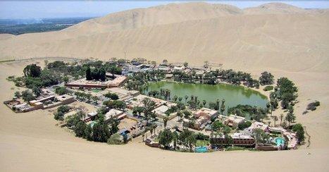 Huacachina, mirage ou réalité dans le désert péruvien ? | OpenMinded | Les déserts dans le monde | Scoop.it