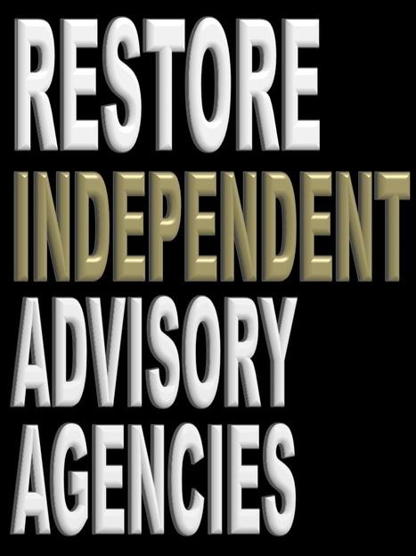 Restore Independent Advisory Agencies | Politics for the Twenty-first Century | Scoop.it