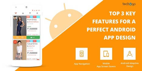 Top 3 Key Features For A Perfect Android App De