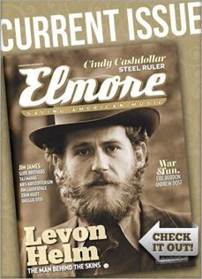 Issues: #55 March/April 2013 | Elmore Magazine | Blues, Roots, Country, Jazz, Rock & Roll, Bluegrass, Folk | WNMC Music | Scoop.it