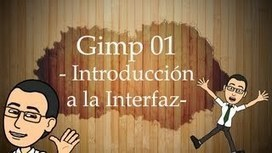 Curso Básico de Gimp - YouTube | Tic, Tac... y un poquito más | Scoop.it
