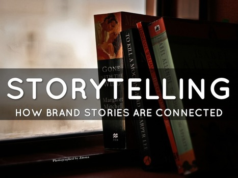 Storytelling - How  brand stories are connected - A Haiku Deck   Mark Lightowler   PR & Communications daily news   Scoop.it