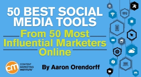 50 Best Social Media Tools From 50 Most Influential Marketers Online | @AraujoFredy | Scoop.it