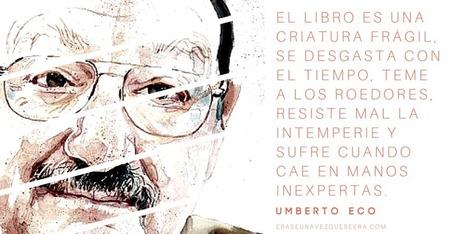 Citas de Umberto Eco sobre libros | Formar lectores en un mundo visual | Scoop.it