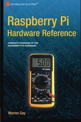 Raspberry Pi Hardware Reference   BooksOnTheMove   Raspberry Pi   Scoop.it