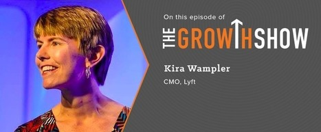 How to Balance Innovation and Competition: Growth Secrets From Lyft's CMO [Podcast] | Business DNA | Scoop.it