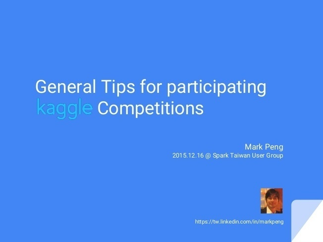 General Tips for participating Kaggle Competiti