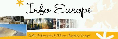 La lettre d'info du Bureau Europe Aquitaine de mai est en ligne | Fonds européens en Aquitaine Limousin Poitou-Charentes | Scoop.it