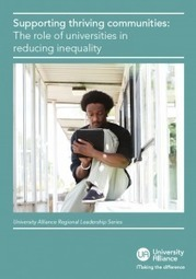 Supporting thriving communities: The role of universities in reducing inequality : University Alliance | Higher education news for libraries and librarians | Scoop.it