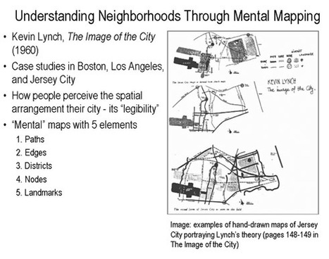 Understanding Neighborhoods Through Mental Mapping: An application of Kevin Lynch's theory using Universal Design for Learning principles | The Nomad | Scoop.it