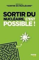 """A paraître : """"Sortir du Nucléaire, c'est possible"""", un livre de Nova Editions   LYFtv - Lyon   Scoop.it"""