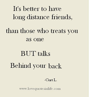 Friendship Quotes Its Better To Have Long Dis