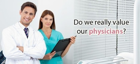 Do we really value our physicians? | Healthcare IT | Scoop.it